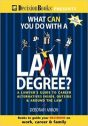 Cover of What Can You Do With a Law Degree?